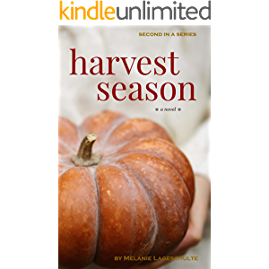 Harvest Season: a novel (Book 2) (Melinda Foster Series)