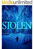 Stolen (A Riveting Kidnapping Mystery Series Book 6)