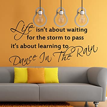 Amazoncom Life Is Dance In The Rain Wall Stickers Vinyl Quotes
