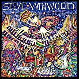 About Time by Steve Winwood (2003-06-17)