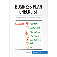 Business Plan Checklist: Plan your way to business success (Management & Marketing Book 27) (English Edition)