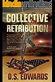 Collective Retribution (English Edition)
