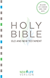 The Holy Bible - Old and New Testament: New Life Version™ (New Life Bible) (English Edition)