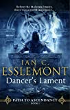 Dancer's Lament: Path to Ascendancy Book 1