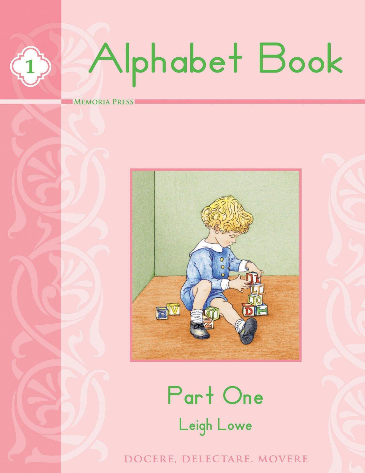 Alphabet Book, Part One: Leigh Lowe: 9781615381289: Amazon.com: Books