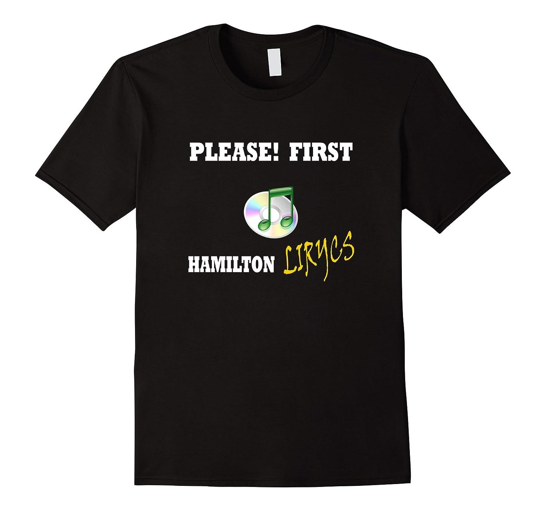 Hamilton T Shirt Please First Hamilton Lirycs – Unisex Youth