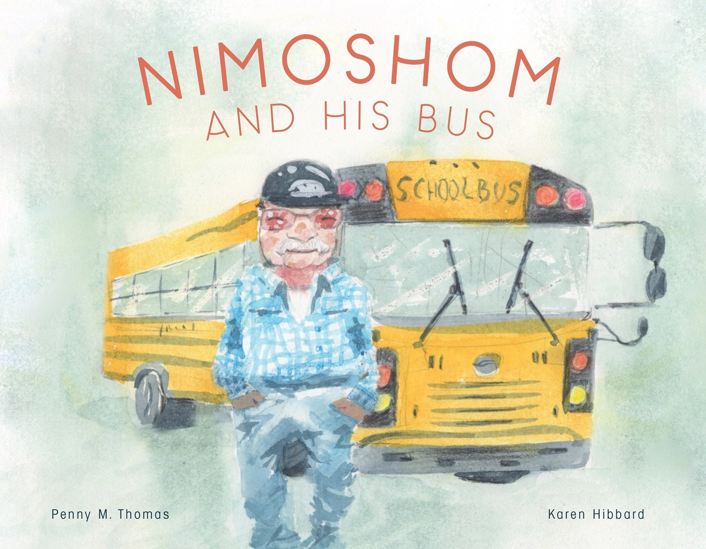 Nimoshom and His Bus (English and Cree Edition)