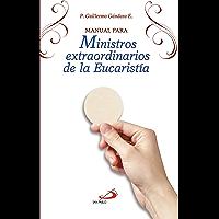 Manual para Ministros extraordinarios de la Eucaristía