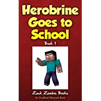 Herobrine Goes to School: 1