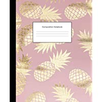 Composition Notebooks: Pink Gold Pineapples Wide Ruled Blank Lined Cute Notebooks for Girls Teens Women School Home…