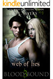 Web Of Lies: A Vampire Paranormal Romance (Blood Bound Series Book 3)