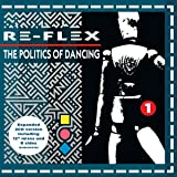 The Politics Of Dancing (2CD Expanded Edition)