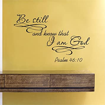 Amazon.com: Be still and know that I am God Vinyl Wall Decals Quotes ...
