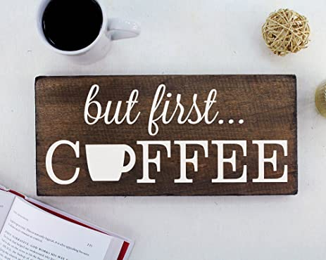 Amazon.com: But First Coffee Wall Decor Decoration Sign for ...