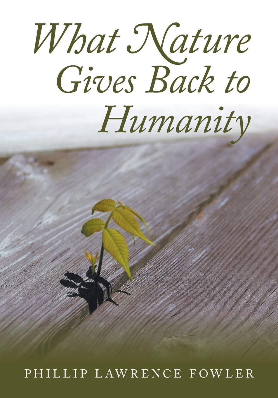 What Nature Gives Back to Humanity PDF
