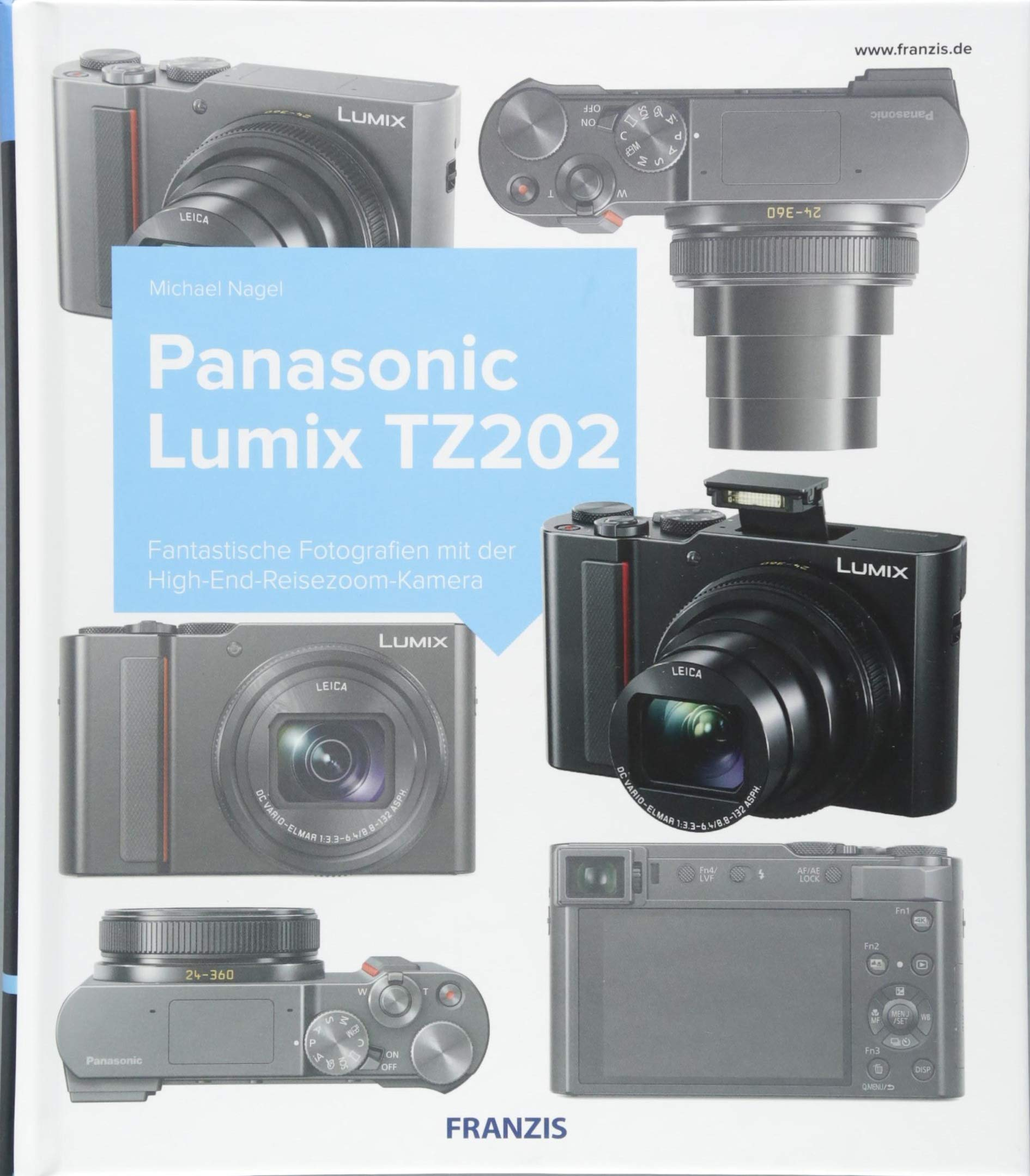 Kamerabuch Panasonic LUMIX TZ202: Amazon.es: Michael Nagel: Libros ...
