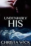 Undeniably His