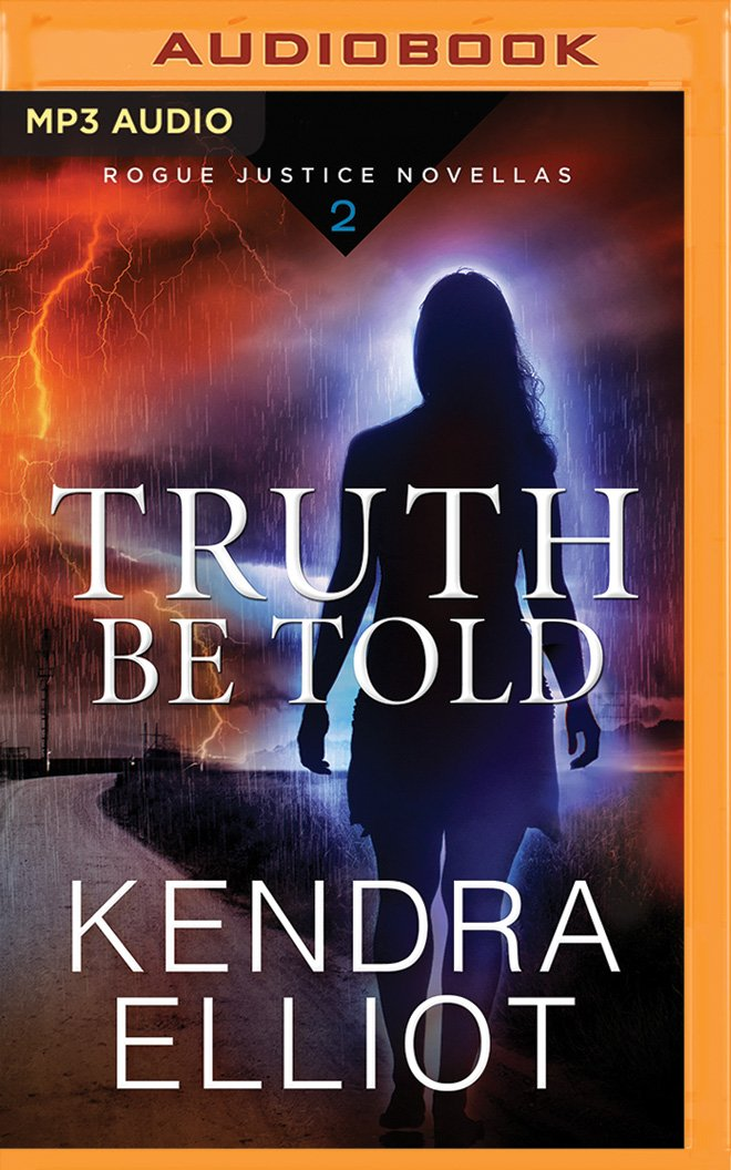 Read Online Truth Be Told (Rogue Justice Novella) pdf