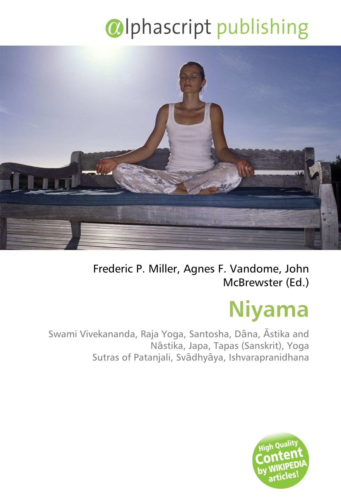 Niyama: Swami Vivekananda, Raja Yoga, Santosha, Dāna, Āstika ...