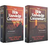 The Bible Knowledge Commentary An Exposition of the Scriptures by Dallas Seminary Faculty 2 Volumes Old & New Testament