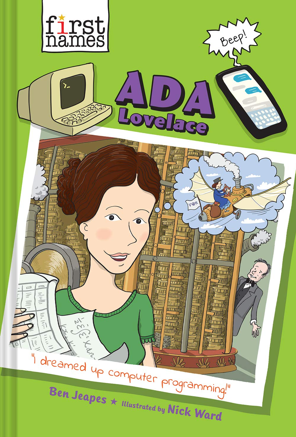 Ada Lovelace (The First Names Series): Ben Jeapes, Nick Ward