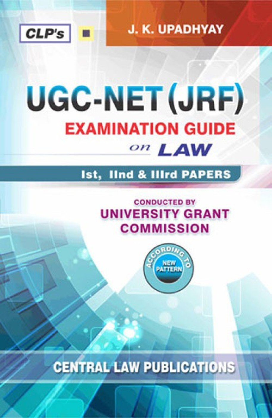 Buy UGC-NET (JRF) Examination Guide on Law (Second Edition, 2016 ...