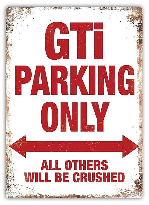 SALWON GTI Parking Only -Cartel De Chapa Advertencia Placa ...