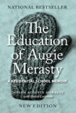 The Education of Augie Merasty: A Residential School Memoir - New Edition (The Regina Collection)