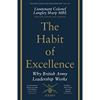 The Habit of Excellence: Why British Army Leadership Works