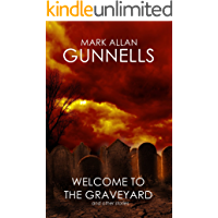 Welcome to the Graveyard: And Other Stories (English Edition)