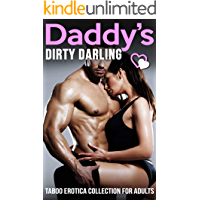Daddy's Dirty Darling - Taboo Erotica Collection for Adults