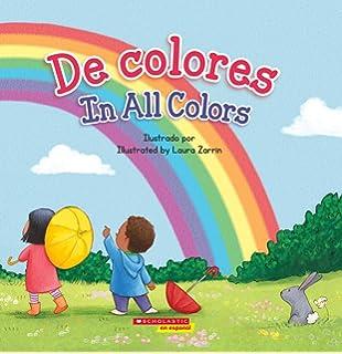 De De colores / In All Colors (Bilingual) (Spanish and English Edition)