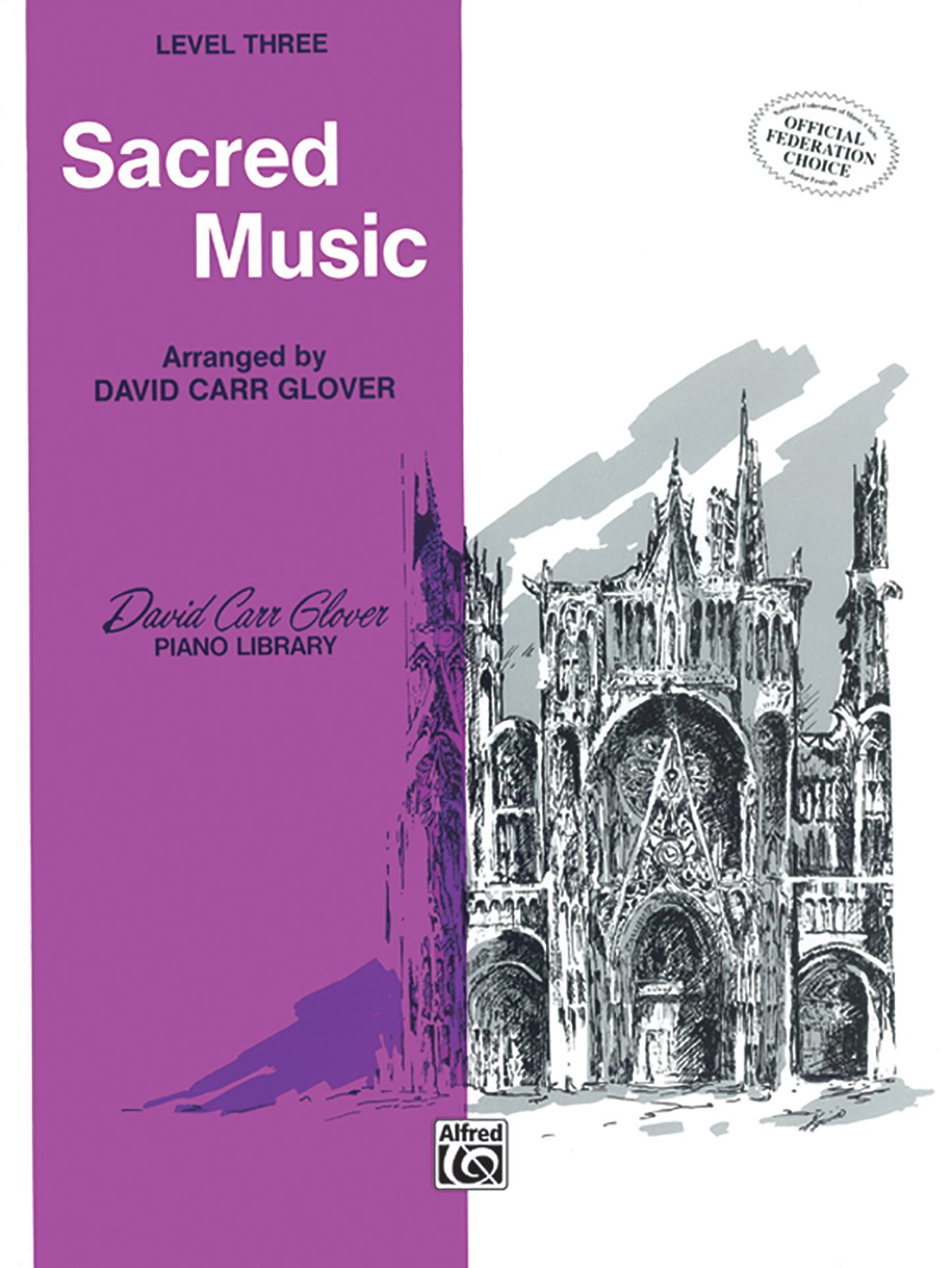 Sacred Music: Level 3 (David Carr Glover Piano Library)
