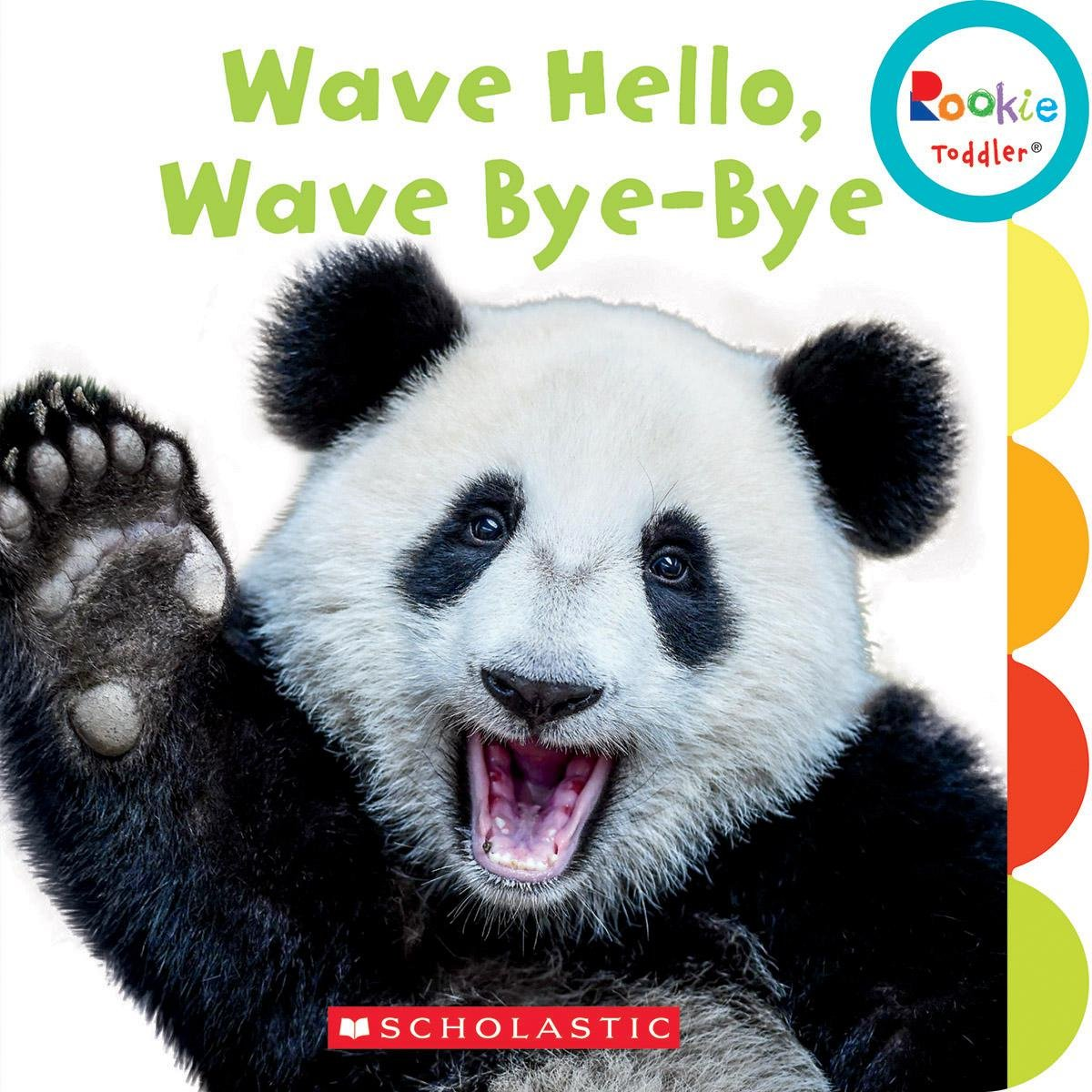 Amazon com: Wave Hello, Wave Bye-bye (Rookie Toddler) (9780531228906