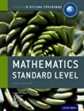 IB Mathematics Standard Level Course Book: Oxford IB Diploma Programme