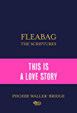 Fleabag: The Scriptures: The Sunday Times Bestseller (English Edition)