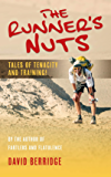 The Runner's Nuts: Tales of Tenacity and Training!