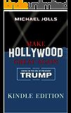 Make Hollywood Great Again: Cinema in the Era of President Trump