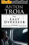 The Last Overseer