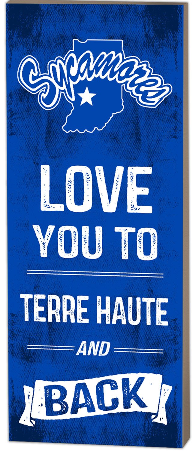 KH Sports Fan 7''X18'' Indiana State Sycamores Love You To College Logo Plaque