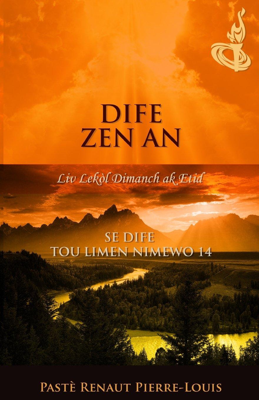 Dife Zen An: Tòch Nimewo 14 (Haitian Edition) pdf epub