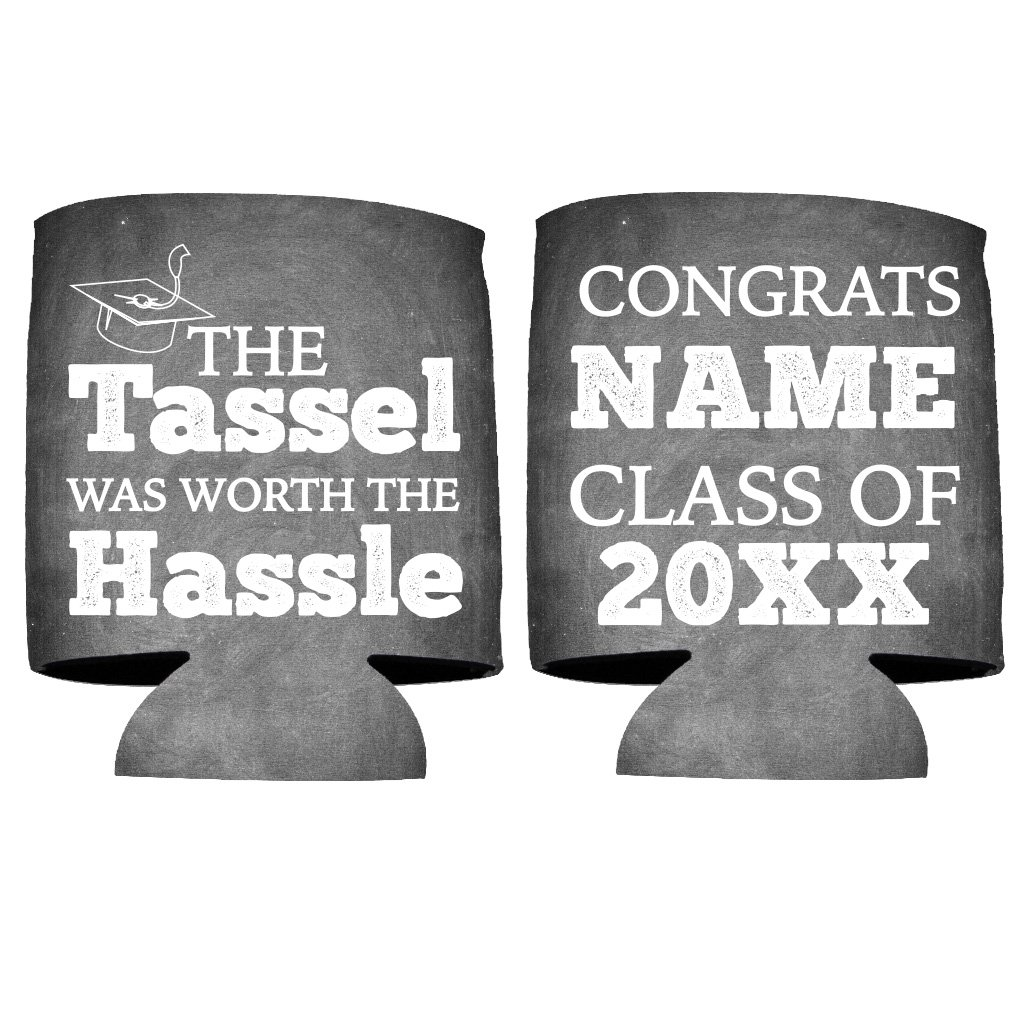 Custom Graduation Can Cooler- The tassel was worth the hassle - Graduation Party Beverage Coolers (150)