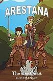 Arestana: The Key Quest (Arestana Series) (Volume 1)