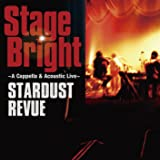 Stage Bright (初回限定盤)