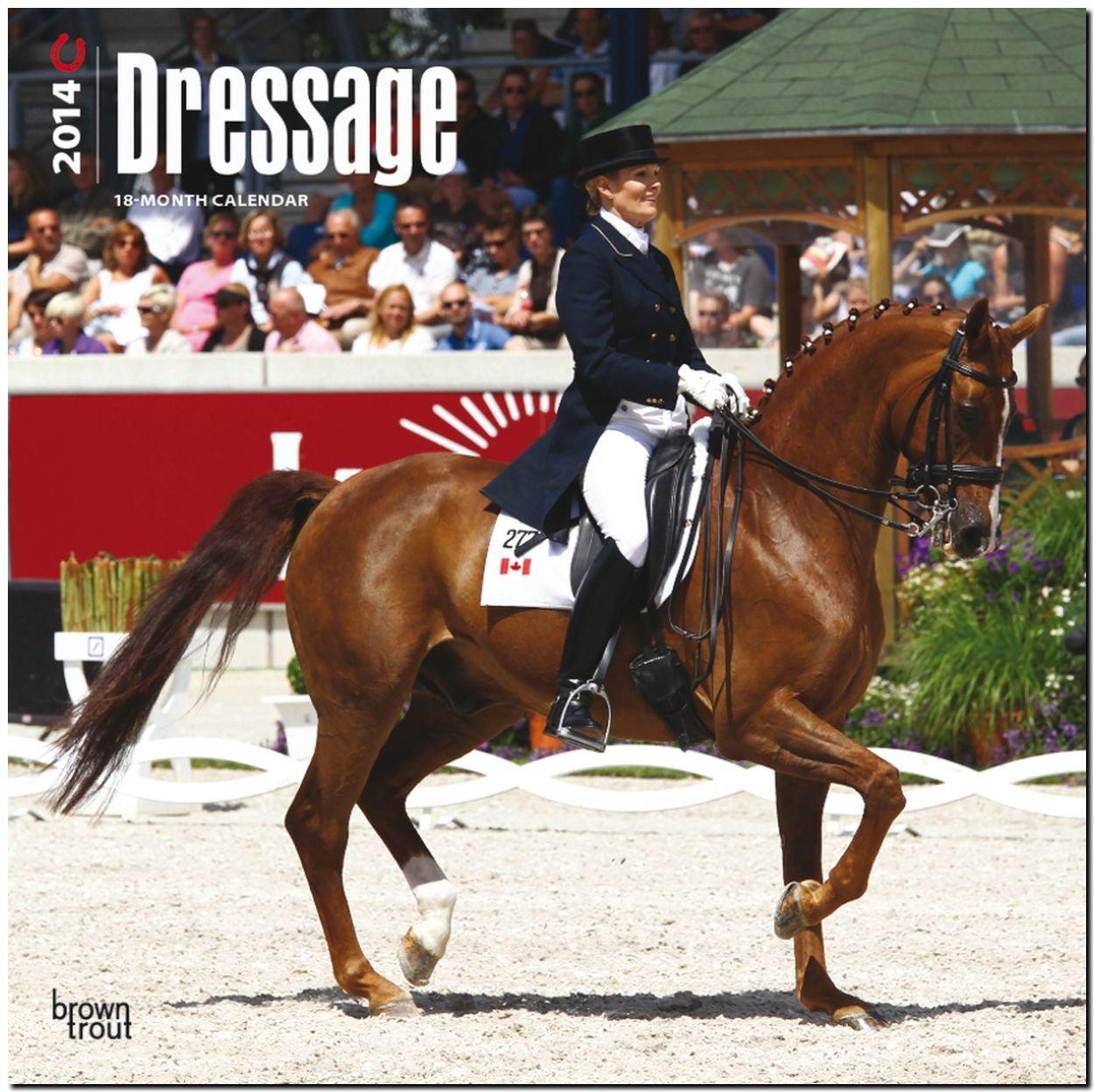 Dressage 2014 - Dressurreiten: Original BrownTrout-Kalender [Mehrsprachig] [Kalender]