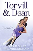 Our Life On Ice: The Autobiography (English
