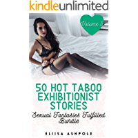 50 Hot Taboo Exhibitionist Stories: Sexual Fantasies Fulfilled Bundle - Volume 5 book cover