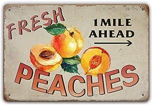 Fresh Peaches 1Mile Ahead Retro Metal Sign Vintage Tin Sign Garage bedroom pub cafe modern decor Wall Art Sign Gift 12 X 8 inchs