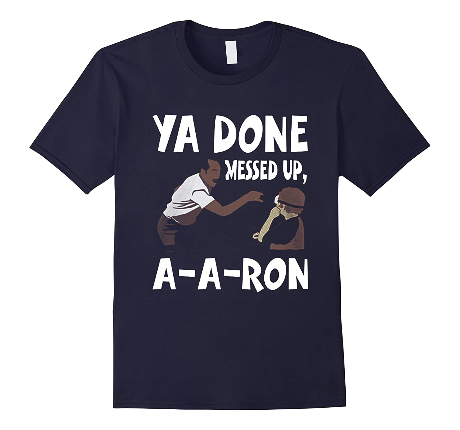 Ya Done Messed Up AARON-RT