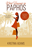 What Happens in Paphos (What Happens in... Book 5)